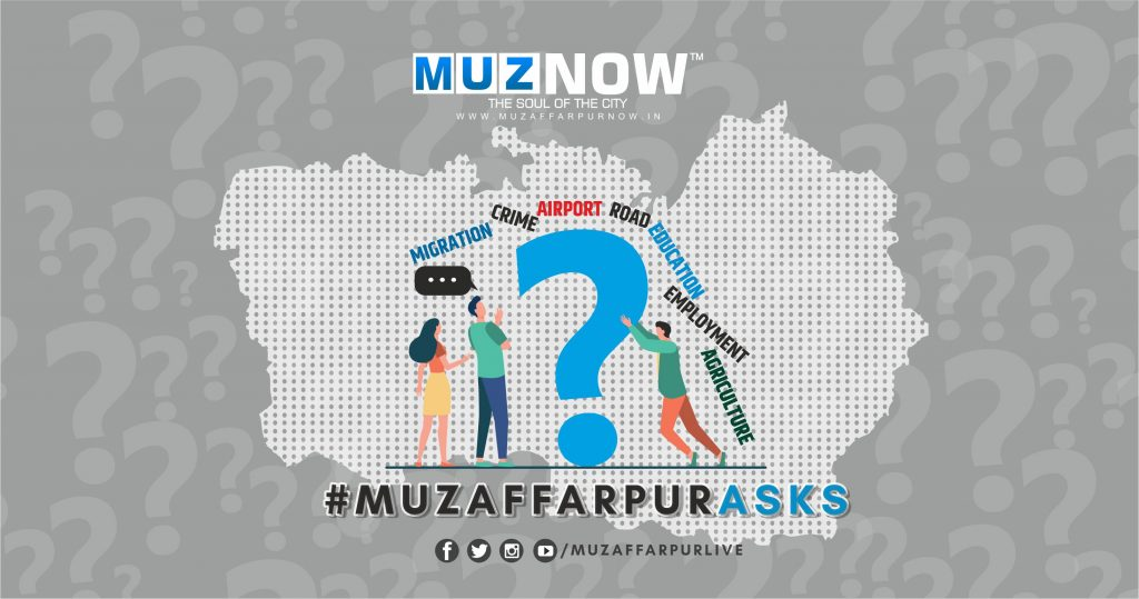 muzaffarpur-asks-campaign-by-muzaffarpur-now